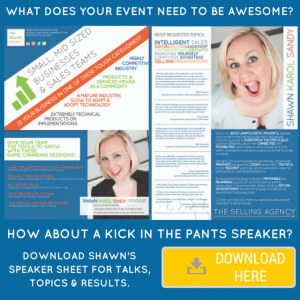 Shawn Karol Sandy - Kick Ass Sales, Business and Personal Growth Speaker Sheet