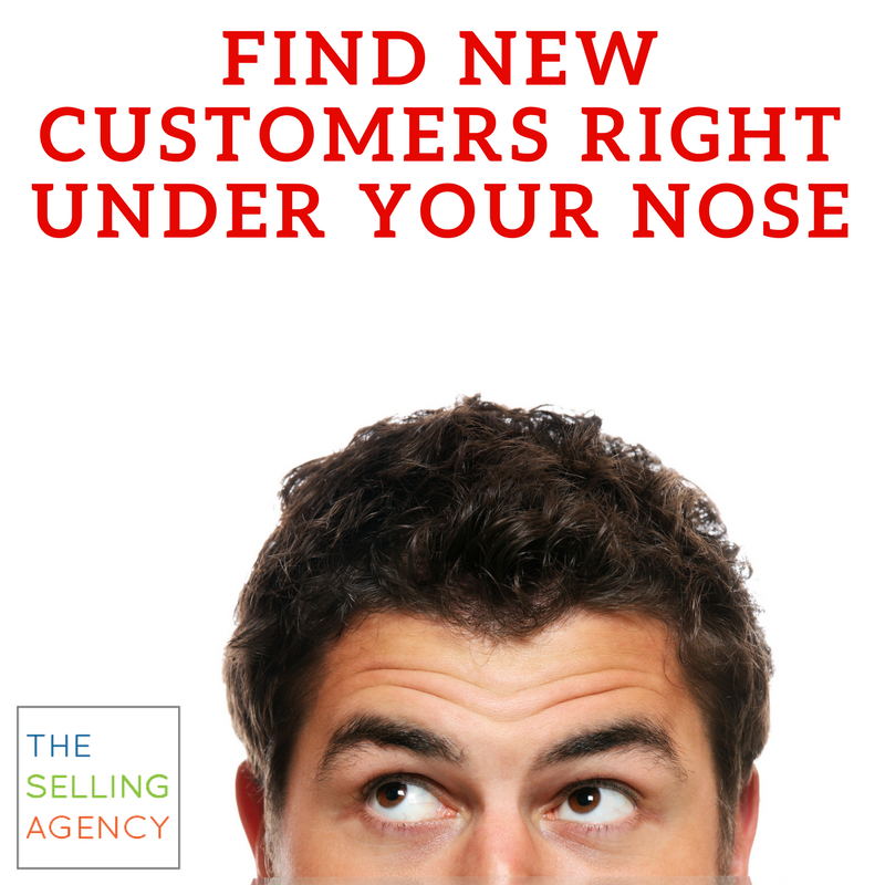 Find New Customers right under your nose