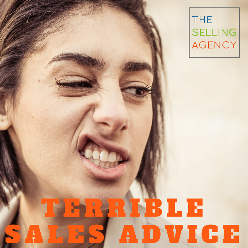 Ditch this sales advice, terrible sales advice