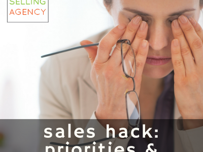 Priorities and Workflow Hack for Sales People