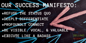 The Selling Agency Success Manifesto - Execute - Strategy - Visible - Vocal - Valuable