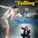 Telling is not selling. but Asking is.