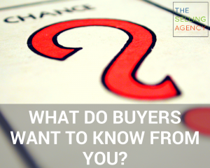 What Do Buyers Want to Know About You?
