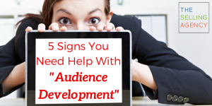 5 signs audience development