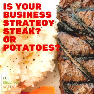 Small Business Solutions: Steak or Potatoes Strategy