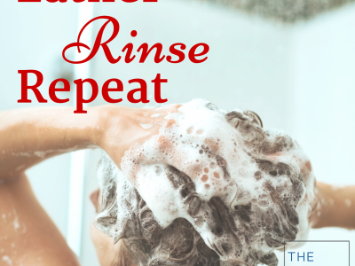 For Best Sales Results: Lather Rinse Repeat