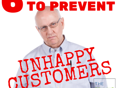 prevent unhappy customers in your business
