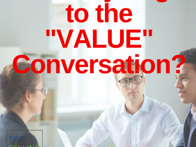 Value Conversations-Customer Value-Small Business-Selling-Sales