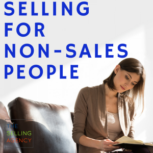 Selling for non-sales people, building your strategy, small business, entrepreneur, growing business, selling