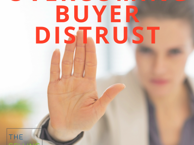 Buyer, Buyer Journey, Distrust, Credibility, Trust, Personal Emotional Connection, PEC, LinkedIn, Value, Relationship, Authentic, Transparent, Referrals