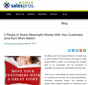 WomenSalesPros.com - 4 Places to Share Meaningful Stories With Your Customers (and Earn More Sales!) by Shawn Karol Sandy - The Selling Agency