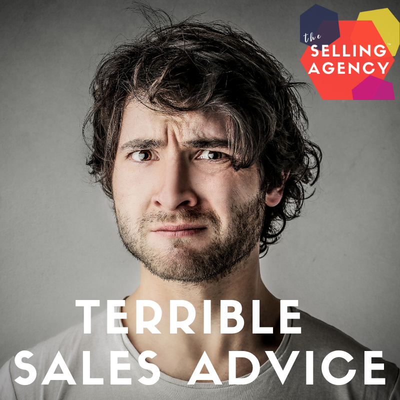 Ditch this terrible sales advice
