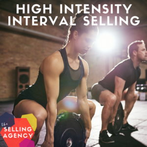 High Intensity Interval Selling