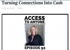Access to anyone Turning Connections into Cash Shawn Karol Sandy