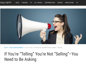 SalesPop.Pipeliner CRM If You're Telling You are Not Selling You Need to Be Asking by Shawn Karol Sandy