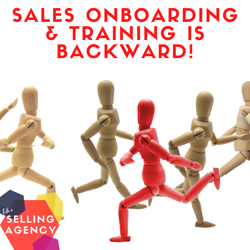 Sales Onboarding and training are backwards
