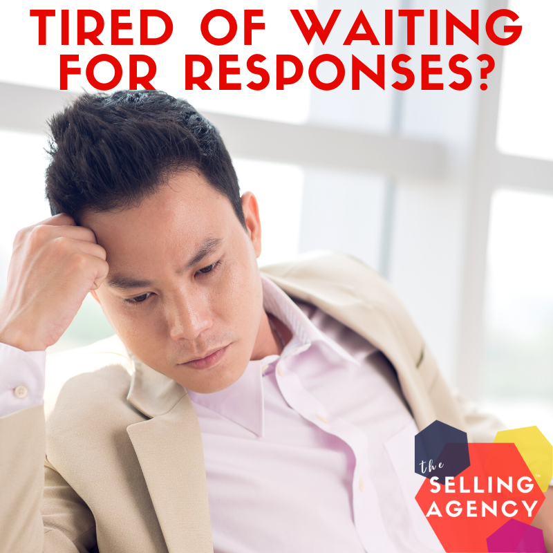Are you tired of waiting for Buyers to respond?