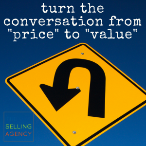 Turn the conversation from price to value