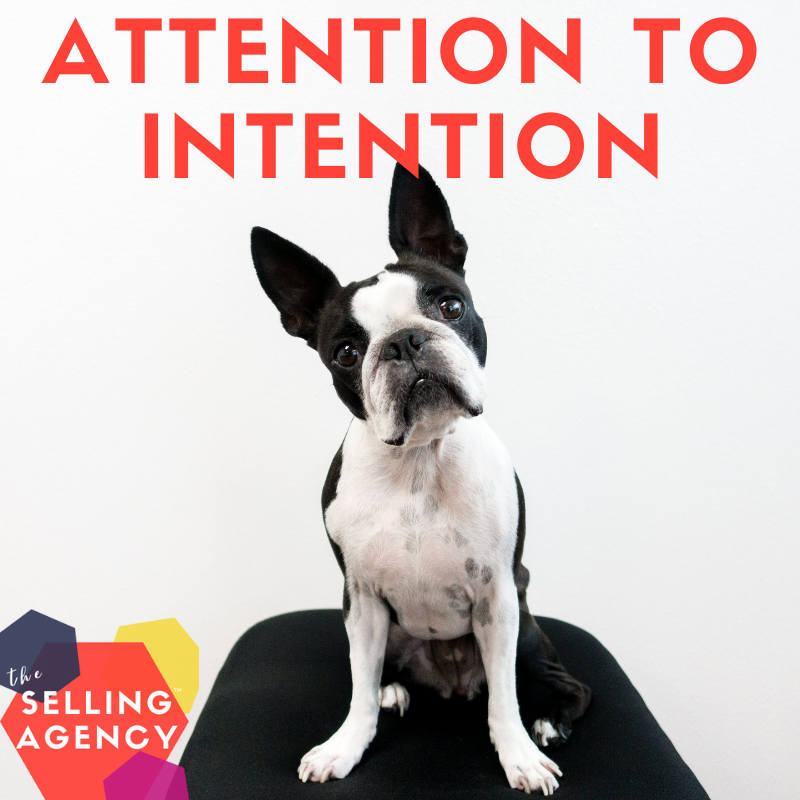 Sellers, Pay Attention to your Intention