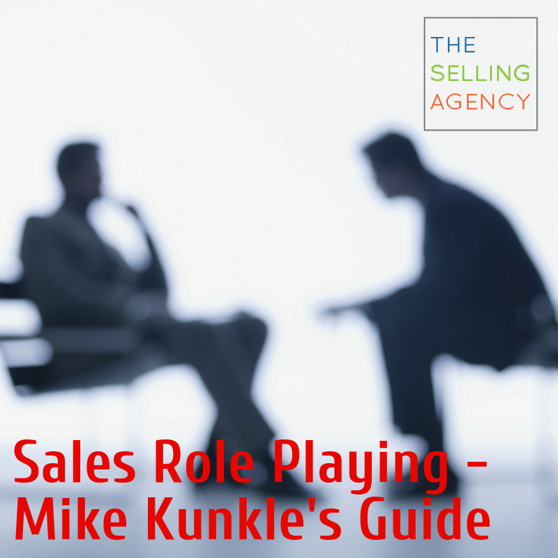 Role Playing in Sales - Mike Kunkle's Guide