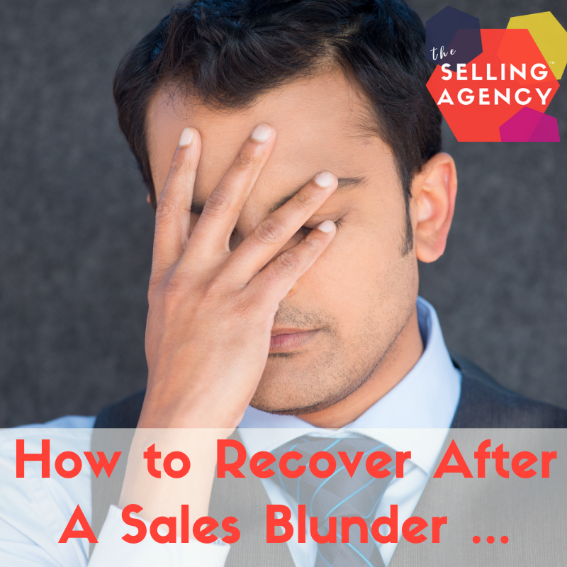 What do you do after a sales blunder?