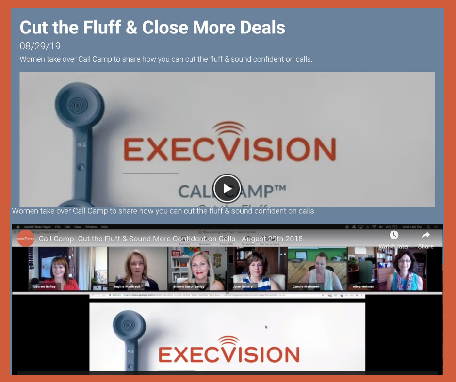 EXECVISION CALLCAMP Cut the fluff close more deals expert panel guest Shawn Karol Sandy Selling Agency