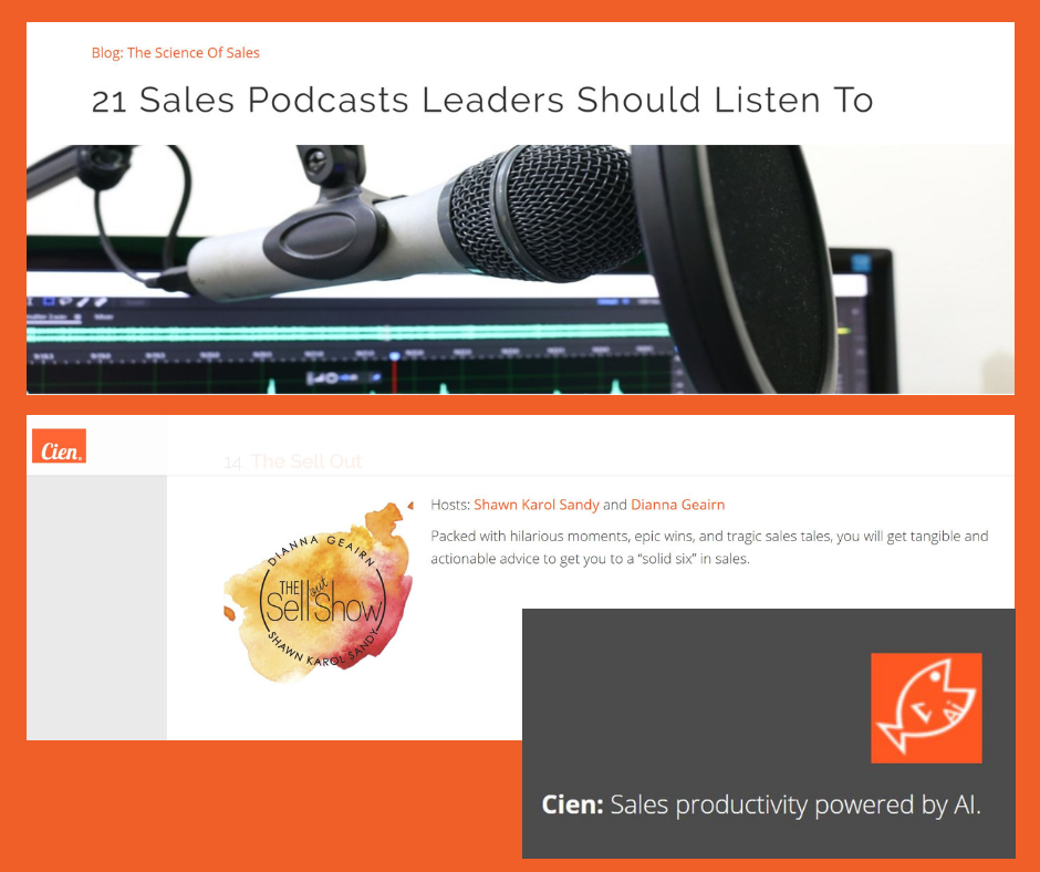 """FEATURED EXPERT - Cien: Sales productivity powered by AI """"21 Sales Podcasts Leaders Should Listen To"""" The SellOut Show with Shawn & Dianna"""