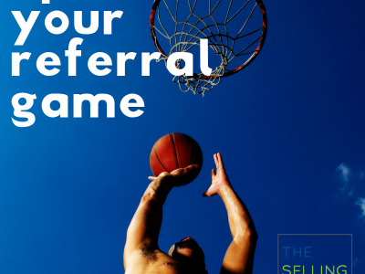 Inspiration to UP your Sales Referral Game