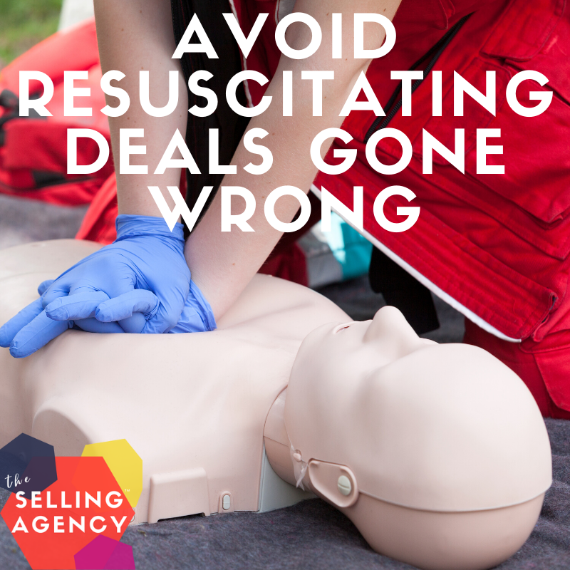 avoid resuscitating a deal gone wrong