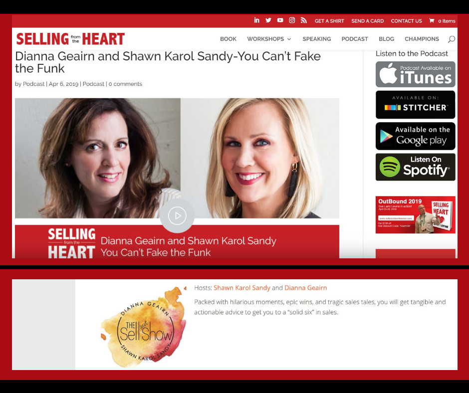 Selling from the heart Podcast Shawn Karol Sandy Dianna Geairn Sellout show You can't fight the funk