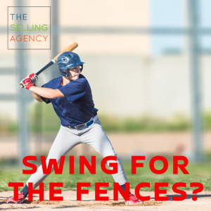 Is prospecting swinging for the fences?