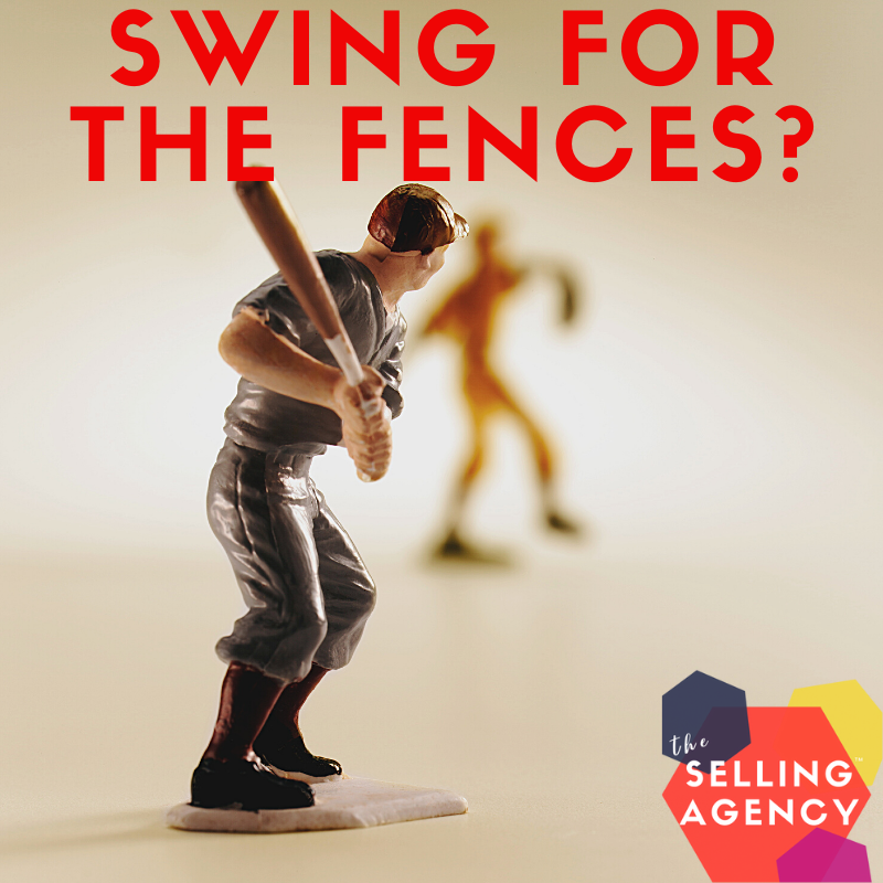 Swinging for the Fences in Sales Prospecting