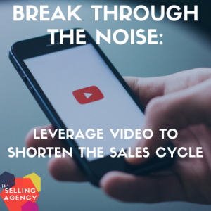 Leverage video to shorten the sales cycle