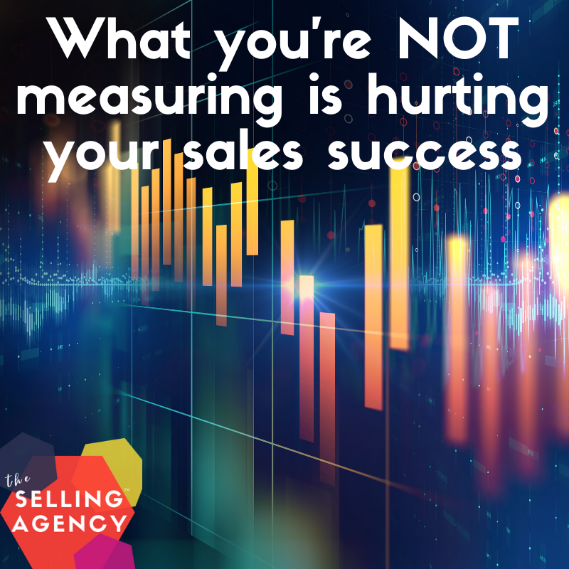 What you're NOT measuring is hurting sales results